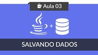 Java com Banco de Dados MySQL - #03 - Criando DAO e Salvando Dados