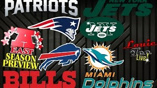 2016 NFL Season: AFC East Season Preview & Predictions #LouieTeeLive