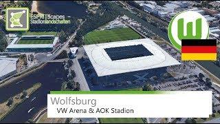 Wolfsburg - Volkswagen Arena & AOK Stadion / 2016