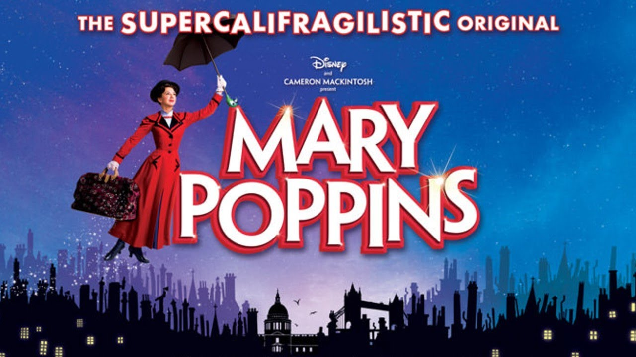 Practically Perfect Mary Poppins West End Musical Show!
