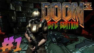 Doom 3 BFG Edition Part 1 - Hell on Mars