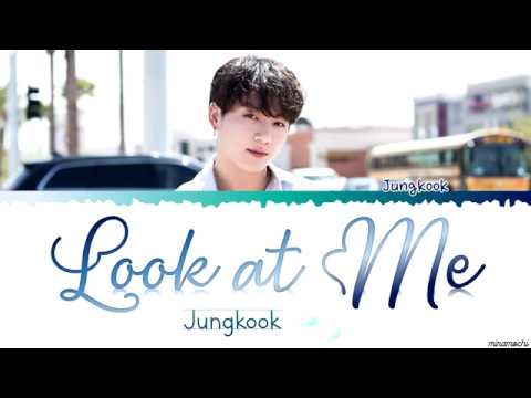 JK (정국) - 'look at me' (바라봐줘요) (george Cover) Lyrics [Han_Rom_Eng]