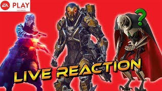 EA Play LIVE Reaction Stream! | CLONE WARS SEASON 3 CONFIRMED!! Anthem etc