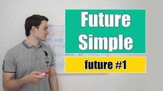 Future Simple - Будущее Простое время