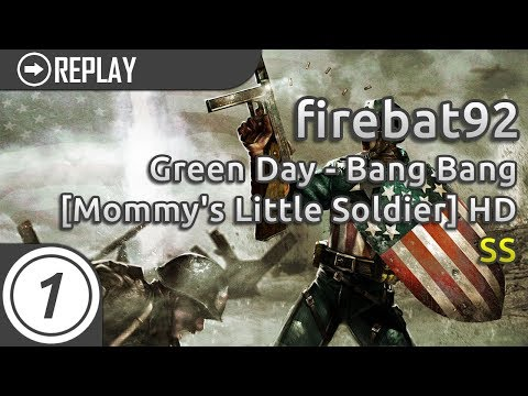 firebat92 | Green Day - Bang Bang [Mommy's Little Soldier] +HD SS #1 LOVED