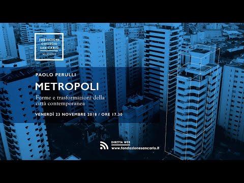 Metropoli. Forme e trasformazioni della città contemporanea - Paolo Perulli