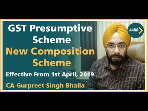 NEW COMPOSITION SCHEME FOR SERVICE PROVIDERS From 1st April 2019 | PRESUMPTIVE SCHEME UNDER GST