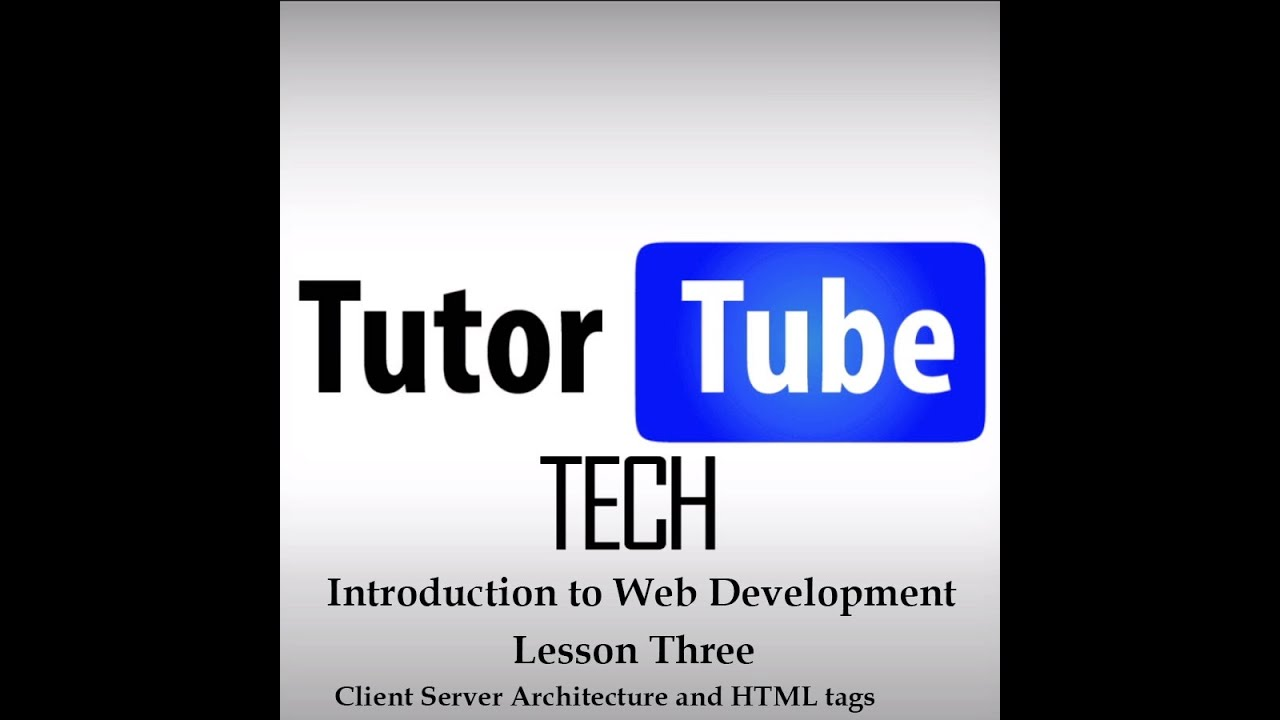Introduction To Web Development  Lesson 3  Html Tags
