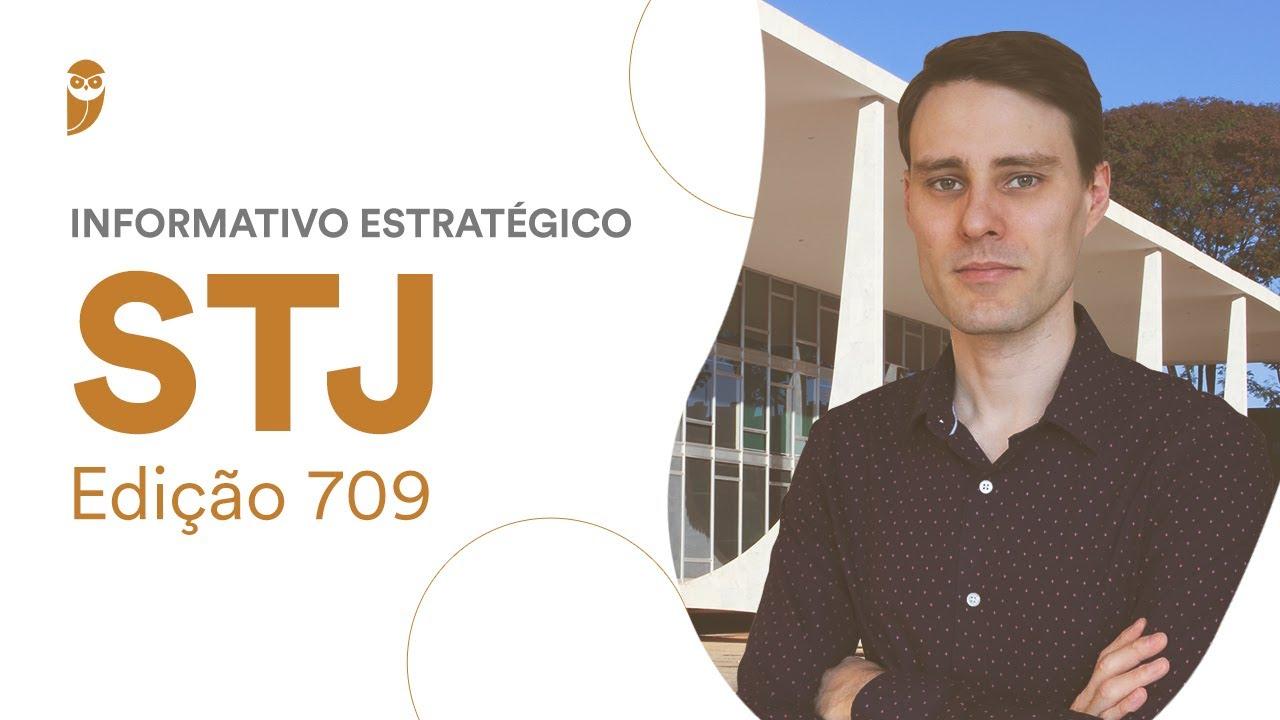 Download Informativo Estratégico STJ - edição 709