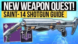 Destiny 2 | HOW TO GET PERFECT PARADOX! - Saint-14 Shotgun Review & Full World Quest Guide! thumbnail