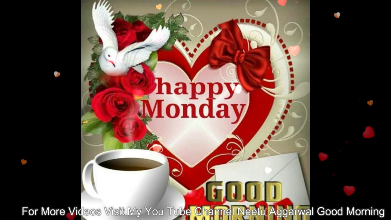 Happy Monday,Wishes,Greetings,Sms,Sayings,Quotes,E Card,Wallpapers,Good  Morning Whatsapp Video
