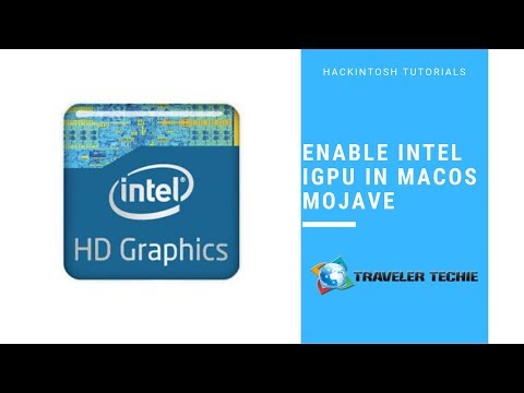 How to Enable the IGFX for macOS Mojave in Hackintosh - YouTube