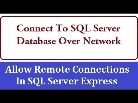 Connect To SQL Server Database Over Network - Enable Network Access in SQL Server