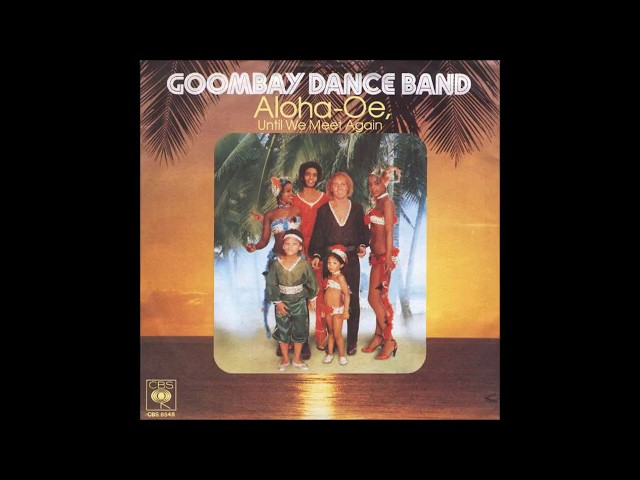 Aloha oe until we meet again goombay dance band