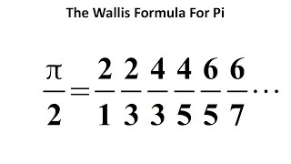 The Wallis Formula For π