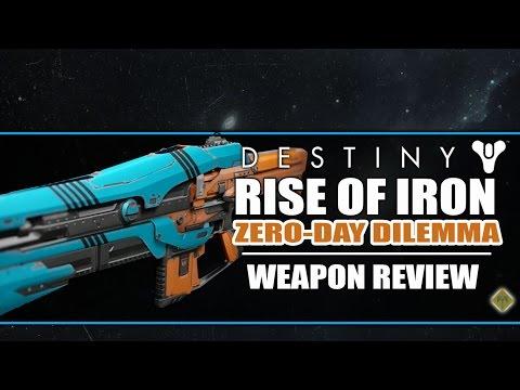 Destiny: Rise of Iron - ZERO-DAY DILEMMA Legendary Auto-Rifle Review