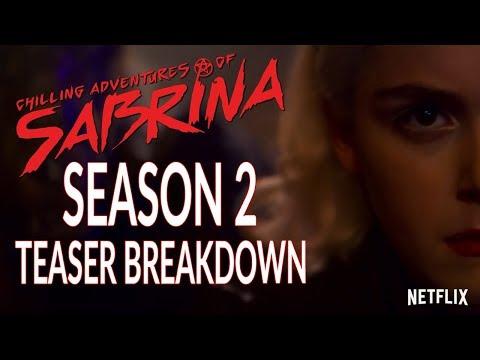 Chilling Adventures of Sabrina Season 2 Teaser Trailer Breakdown!