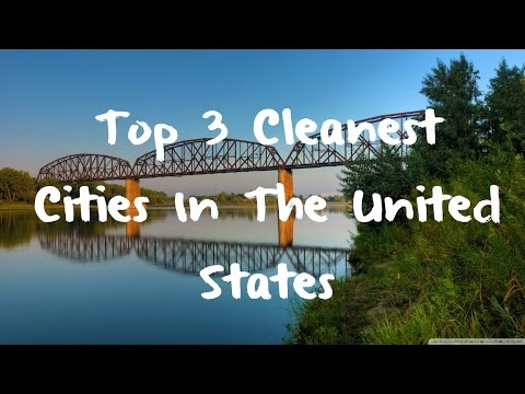 Top 3 Cleanest Cities In The United States