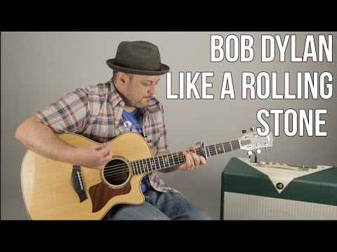 "How to Play ""Like a Rolling Stone"" by Bob Dylan on Guitar - Acoustic Songs"