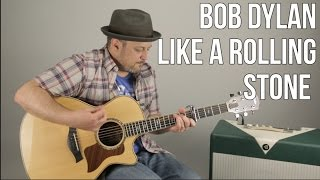 How to Play Like a Rolling Stone by Bob Dylan on Guitar - Acoustic Songs