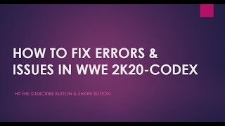 HOW TO FIX ERRORS & LOADING ISSUE IN WWE 2K20-CODEX