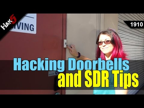 Hacking Wireless Doorbells and Software Defined Radio tips - Hak5 1910