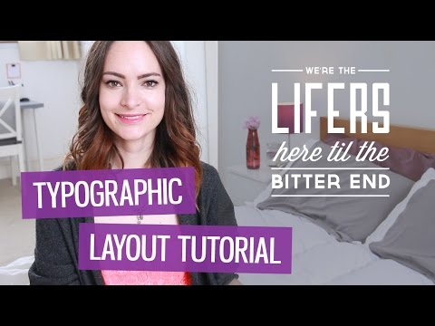 How to design a typographic layout   CharliMarieTV
