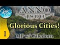 Anno 1800 MP Ep 1: TREE LINED BOULEVARDS - Glorious Cities! Multiplayer w/ Caledorn - Let's Play