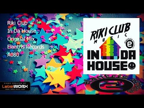 Riki Club - In Da House (Original Mix)