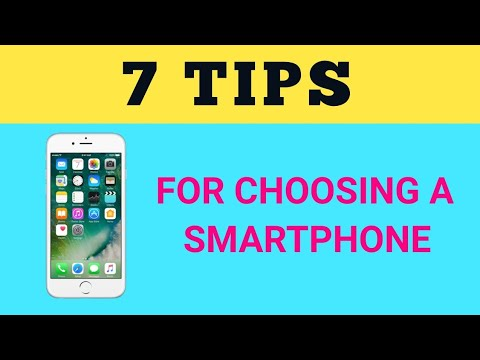7 TIPS FOR CHOOSING A SMARTPHONE | TECH SIDE