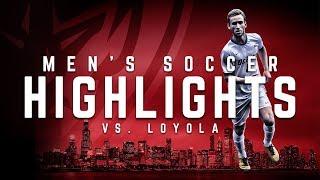 HIGHLIGHTS: Men's soccer vs. Loyola