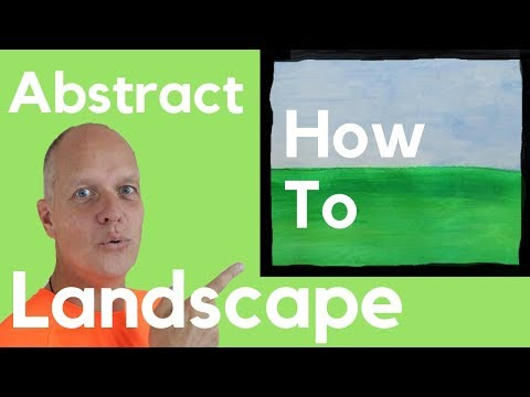 How to abstract art landscape paintings – the process of painting