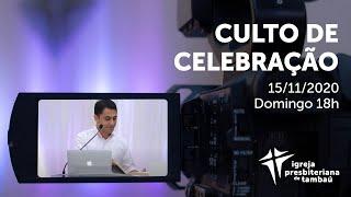 IPTambaú | Culto de Celebração | 15/11/2020