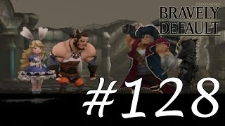 Bravely Default Gameplay Walkthrough Part 128 - Chapter 8 Central Command II [English][N3DS]