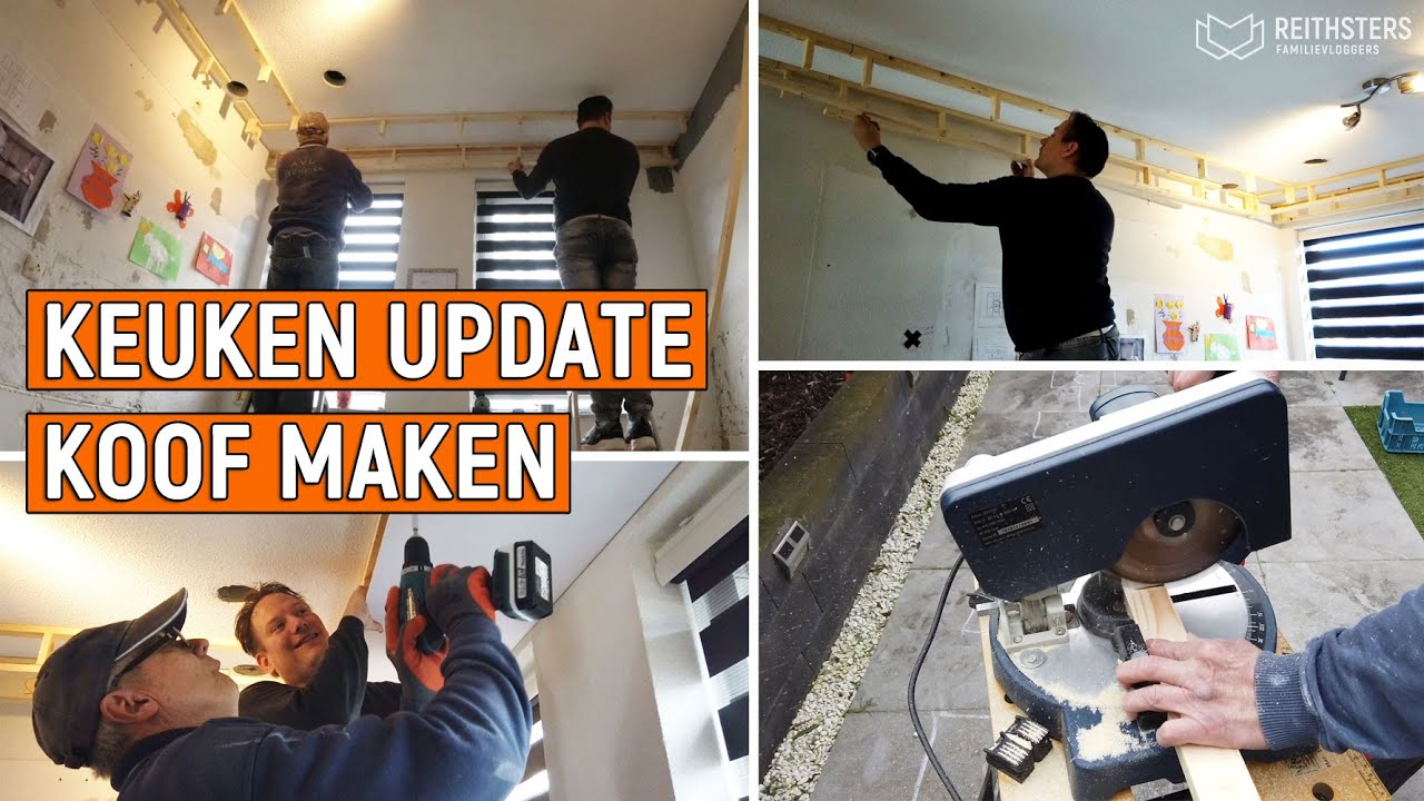 Keuken Update Koof Maken Vlog 141 Youtube