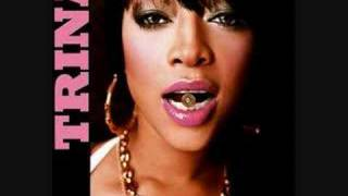 TRINA FEAT PLIES- I GOT A PROBLEM