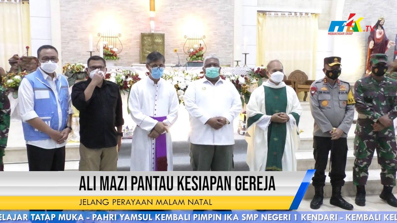Perayaan Natal Ali Mazi Pantau Kesiapan Gereja