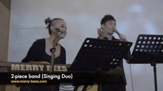 Merry Bees Live Music - Juni & Alicia sings Hai Kuo Tian Kong 海阔天空 by Beyond