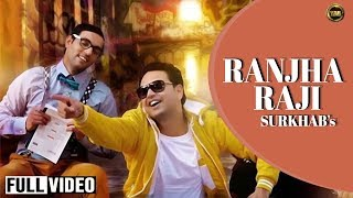 RANJHA RAJI |SURKHAB |LATEST PUNJABI SONG 2014
