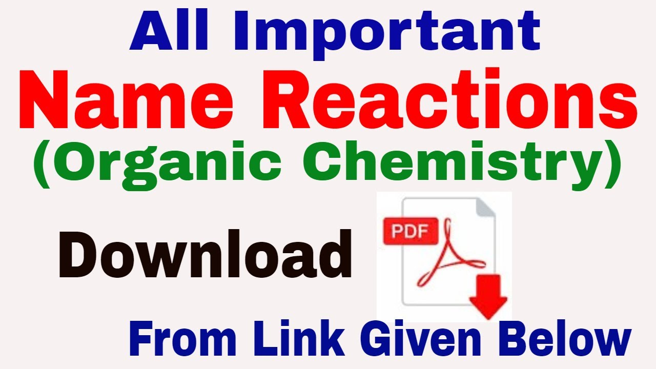 Important Name Reactions In Organic Chemistry Pdf Download From Chemistrypage In Youtube