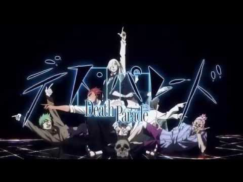 Death Parade (Opening)