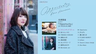 花澤香菜 「Opportunity」(全曲試聴) 花澤香菜 検索動画 13