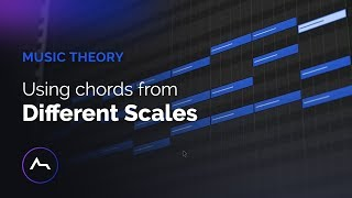Music Theory - Using Chords from Different Scales