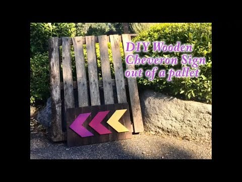 DIY Chevron Sign made from a pallet $0