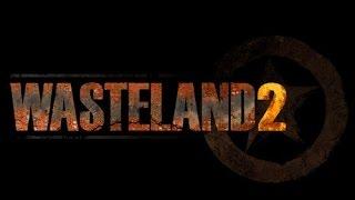 как играть в Wasteland 2  Начальное руководство по игре  Гайд