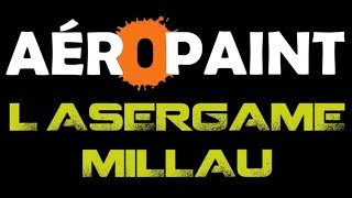 Lasergame AEROPAINT camping les rivages Millau