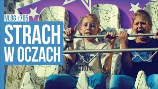 STRACH W OCZACH / VLOG #705