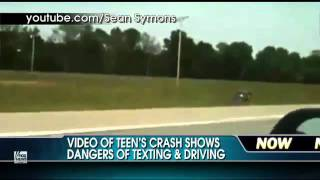 Video of Crash Shows Dangers of Texting While Driving.
