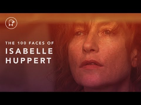 The 100 Faces of Isabelle Huppert