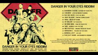 Danger In Your Eyes Riddim Megamix - Revolutionary Brothers Music